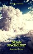 Dream Psychology (Best Navigation, Active TOC)(Cronos Classics)