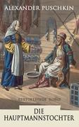 Die Hauptmannstochter: Historischer Roman