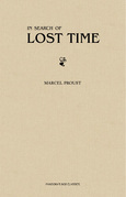 In Search of Lost Time (or Remembrance of Things Past) [all the 7 volumes]
