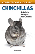 Chinchillas: A Guide to Caring for Your Chinchilla