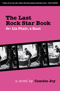 The Last Rock Star Book: Or: Liz Phair, A Rant