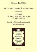 Rétrospectives à Ménerbes 1968-1988