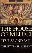 The House Of Medici