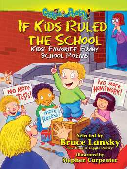 If Kids Ruled the School: Kids' Favorite Funny School Poems