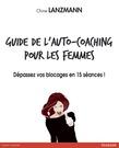 Guide de l'auto-coaching pour les femmes