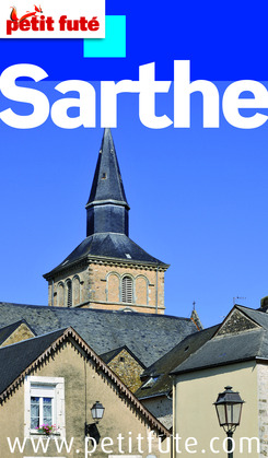 Sarthe 2012 (avec cartes, photos + avis des lecteurs)