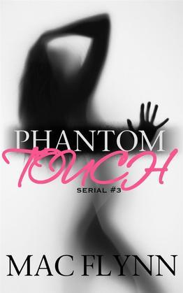 Phantom Touch #3: Ghost Paranormal Romance