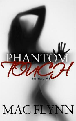 Phantom Touch #1: Ghost Paranormal Romance
