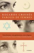 Regards croiss, paroles de femmes