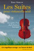 Les Suites pour violoncelle seul