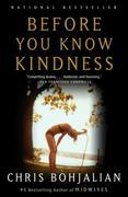 Before You Know Kindness: A Novel