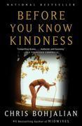 Before You Know Kindness: A Novel