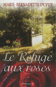 Le Refuge aux roses