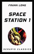 Space Station 1 (Serapis Classics)