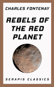 Rebels of the Red Planet (Serapis Classics)