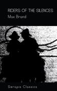 Riders of the Silences (Serapis Classics)