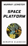 Space Platform (Serapis Classics)