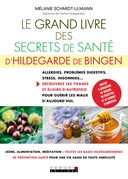 Le grand livre des secrets de santé d'Hildegarde de Bingen