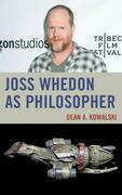 Joss Whedon as Philosopher