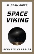 Space Viking (Serapis Classics)