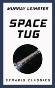 Space Tug (Serapis Classics)