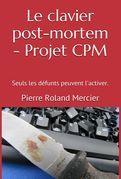 Le clavier post-mortem - Projet CPM