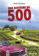 Une histoire de 500