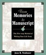 From Memories to Manuscript