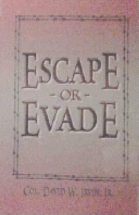 Escape or Evade