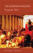 The Barbarian Invasions (Serapis Classics)