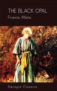 The Black Opal (Serapis Classics)