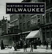 Historic Photos of Milwaukee