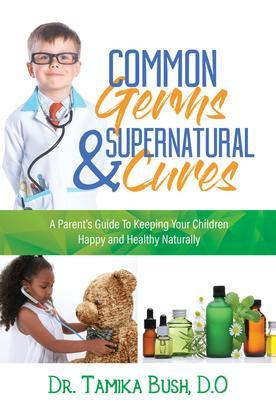 Common Germs and Supernatural Cures