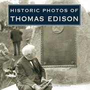 Historic Photos of Thomas Edison