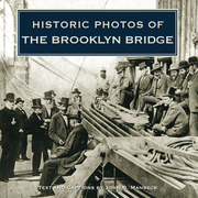 Historic Photos of the Brooklyn Bridge