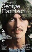The Delaplaine  GEORGE HARRISON - His Essential Quotations