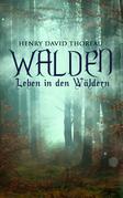 Walden - Leben in den Wäldern