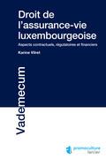 Droit de l'assurance-vie luxembourgeoise