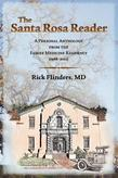 The Santa Rosa Reader: A Personal Anthology from the Family Medicine Residency