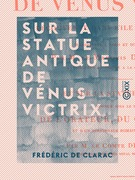 Sur la statue antique de Vénus Victrix - Découverte dans l'île de Milo en 1820