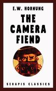 The Camera Fiend (Serapis Classics)