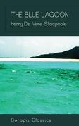 The Blue Lagoon (Serapis Classics)