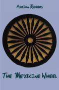 The Medicine Wheel