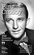 The Delaplaine BING CROSBY - His Essential Quotations