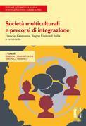 Società multiculturali e percorsi di integrazione: Francia, Germania, Regno Unito ed Italia a confronto