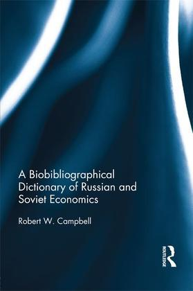 A Biographical Dictionary of Russian and Soviet Economists