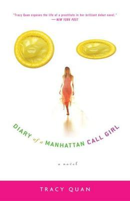 Diary of a Manhattan Call Girl: A Novel
