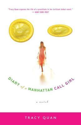 Diary of a Manhattan Call Girl: A Novel