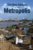 The New Century of the Metropolis: Urban Enclaves and Orientalism