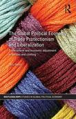 The Global Political Economy of Trade Protectionism and Liberalisation